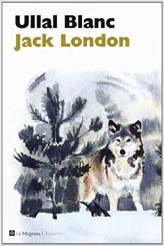Ullal Blanc, de Jack London