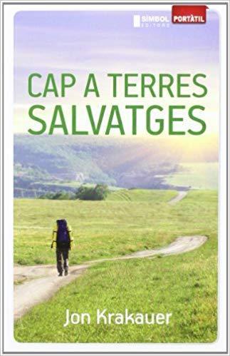 Cap A Terres Salvatges, de Jon Krakauer